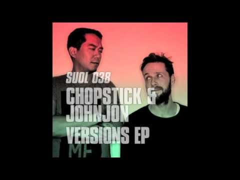 Chopstick & Johnjon Listen Original Mix YouTube