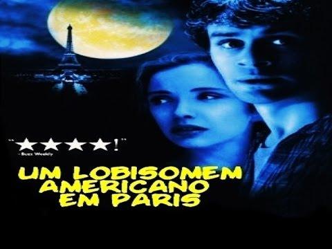 Um Lobisomem Americano Em Paris Youtube