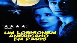 🎬 Um Lobisomem Americano em Paris