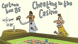 Cheating in the Casino | Cartoon Box 85