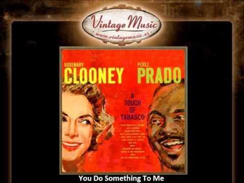 Rosemary clooney perez prado you do something to me vintagemusic es