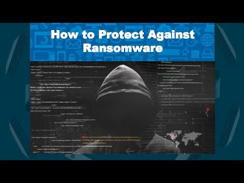 WEBINAR RECORDING: How To Protect Against Ransomware-February 15, 2018
