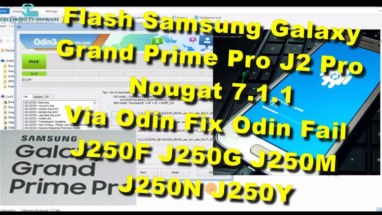 Flash Samsung Grand Prime Pro (J2 Pro) Nougat 7 1 1 Odin J250F J250G J250N  J250M J250Y