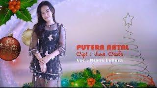 Lagu Natal I DIANA LETLORA - PUTRA NATAL
