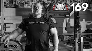 Strength: A Way of Life w/ Dave Tate Founder of EliteFTS - EPISODE 169