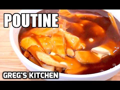 HOW TO MAKE POUTINE - Greg's Kitchen