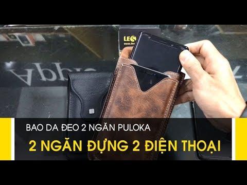 LÊ SANG | Bao da 2 ngăn Puloka đựng 2 điện thoại + đeo lưng kiểu dọc ( hoặc cầm tay tiện lợi)