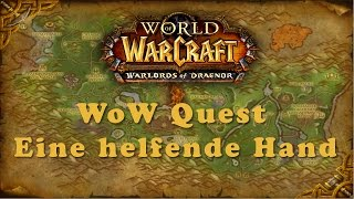 WoW Quest: Eine helfende Hand