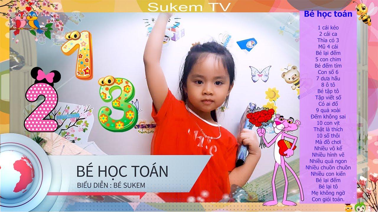 💃Bài thơ Bé Học Toán - Thơ hay cho bé mầm non I SukemTV - YouTube