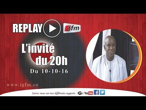 L'invité du 20h du 10 Octobre 2016 - Aly Ngouille Ndiaye - TFM