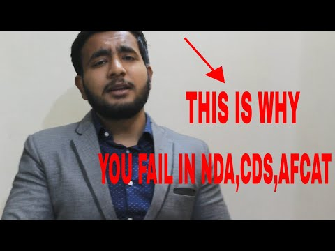 THIS IS WHY YOU FAIL IN NDA,CDS AND AFCAT EXAM!!!