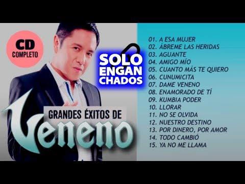 CUMBIA DE HOY - VENENO - GRANDES EXITOS - ENGANCHADOS 2017 ► CD COMPLETO
