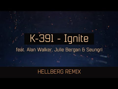 K-391 - IGNITE (Hellberg Remix) Mp3