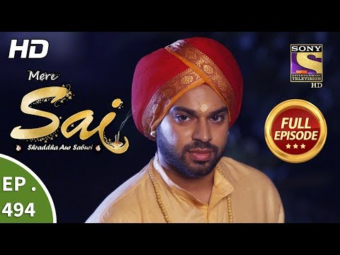 Mere Sai - Ep 494 - Full Episode - 15th August, 2019