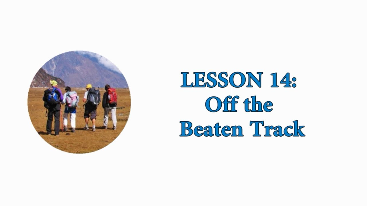 EASY AMERICAN IDIOMS: Lesson 14 - Off the Beaten Track