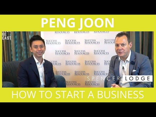 Peng Joon Interview - The 5 Steps To Start A Successful Business