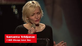 "Samanta Vrbljanac: ""I Will Always Love You"" - The Voice of Croatia - Season1 - Blind Auditions2"