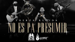 Fuerza Regida - No Es Pa Presumir [Official Video]