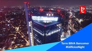 Torre BBVA Bancomer, CDMX, #EdificiosNight | www.edemx.com
