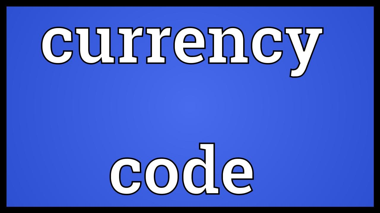 currency code meaning - youtube
