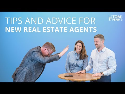 Tips and Advice Every New Real Estate Agent Needs to Know | #TomFerryShow