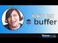 How to Use the Bufferapp and the Buffer Chrome Extension