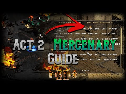 Complete Act 2 Mercenary Guide - Basics, The MF QUESTION, Budget, Godly, and Niche Builds - Diablo 2