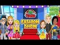 My Town : Fashion Show - Best App for Kids Games