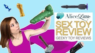 Geeky Sex Toys - Sex Toy Review with Alice Little