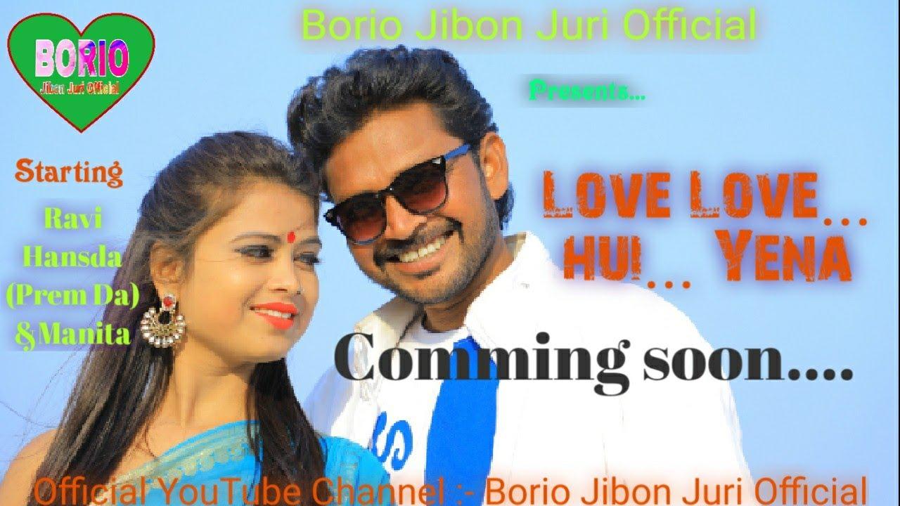 Love Love hui Yena/Comming Soon... New Santhali Video 2020// Stiphen Tudu & Manju Murmu, Prem( D