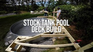 The Ultimate Stock Tank Pool - Deck Build