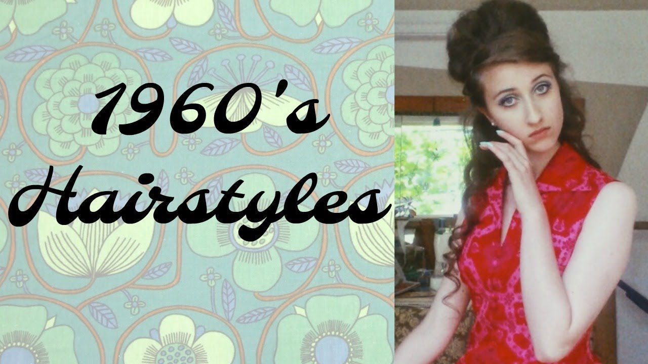 1960\'s Hairstyles - YouTube