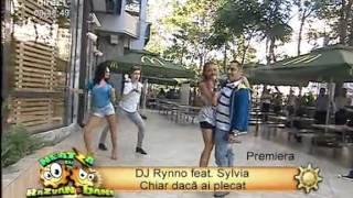 DJ Rynno feat. Sylvia - Chiar daca ai plecat Neatza Razvan Dani