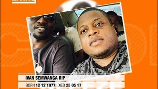 Tribute: The Life of IVAN SEMWANGA in Photos - Rest in Peace Comrade!