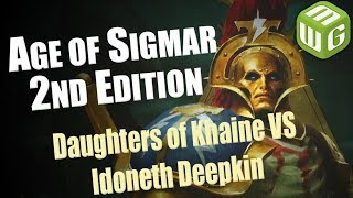 Daughters of Khaine vs Idoneth Deepkin Age of Sigmar Battle Report - War of the Realms Ep 27