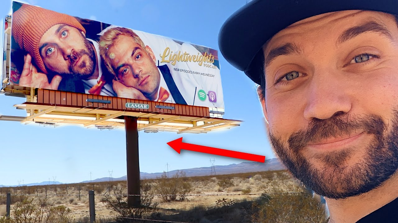 WE PUT A BILLBOARD OF OUR FACES IN THE MIDDLE OF NO WHERE!
