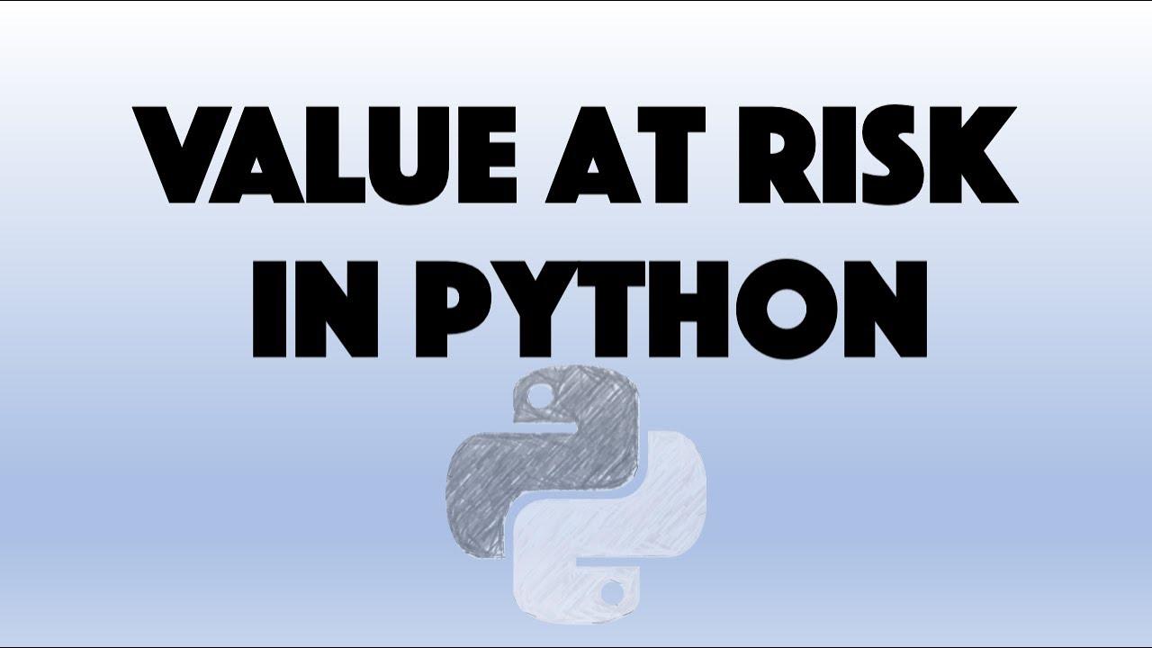 Value At Risk [VaR] and VaR Of A Portfolio in Python