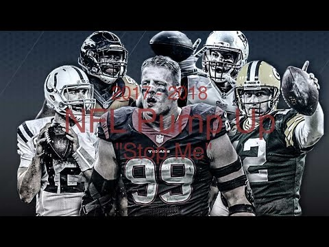 "2017-18 NFL Season Pump Up - ""Stop Me"""