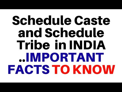 Schedule Caste and Schedule Tribe  in INDIA   Imp FACTS for Exams