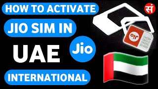 How To Activate Jio Sim In Uae   How To Use Jio Sim In Uae   How To Use Indian Jio Sim In Dubai 🇦🇪🇦🇪