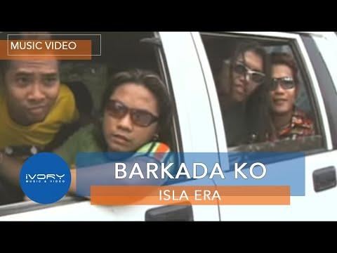 Isla Era | Barkada Ko | Official Music Video