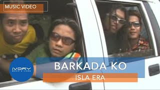 Isla Era - Barkada Ko (Official Music Video)