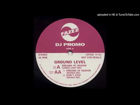 A - Ground Level - Dreams Of Heaven (Candlelight Mix)