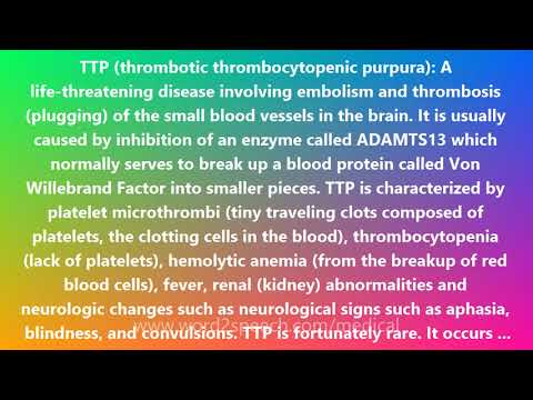 TTP (thrombotic thrombocytopenic purpura) - Medical Meaning and Pronunciation