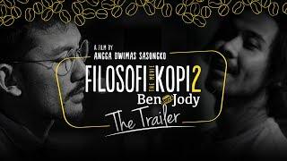 Download Video FILOSOFI KOPI 2: BEN & JODY - OFFICIAL TRAILER (Di Bioskop 13 Juli 2017) MP3 3GP MP4