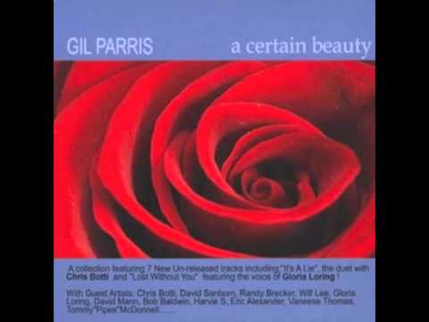 Gil Parris feat Gloria Loring - Lost Without You