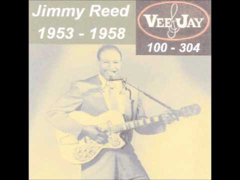 Jimmy Reed - Vee Jay Records - 1953 - 1958