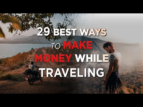 Top 29 Best Ways to Make Money Online Traveling The World | How to Become a Digital Nomad