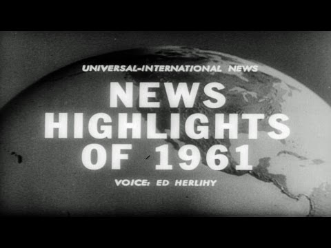 HD Stock Footage 1961 Year in Review Newsreel Headlines