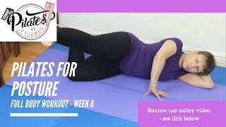 Pilates for Posture - 60 minute Full Body Workout - Week 6